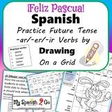 EASTER: Spanish Future Tense -ar/-er/-ir Verbs-Draw on Grid