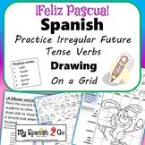 EASTER: Spanish Irregular Future Tense Verbs-Draw on Grid