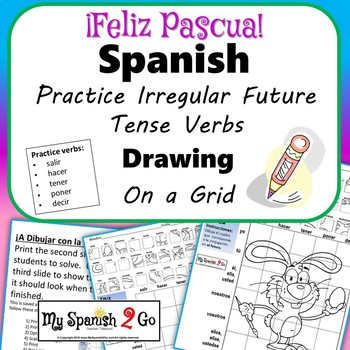 Easter Spanish Irregular Future Tense Verbs Draw On Grid By My