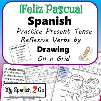 EASTER: Spanish Present Tense Reflexive Verbs-Draw on Grid