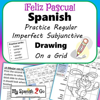 EASTER: Spanish Regular Imperfect Subjunctive-Draw on Grid