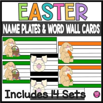Easter Theme Desk Plates and Word Wall Cards