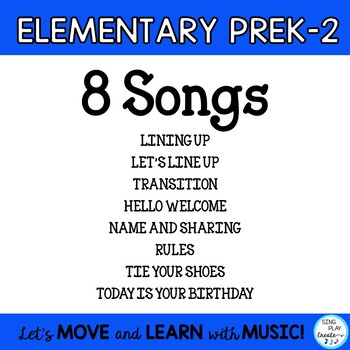 Songs for the Elementary Classrooms Sung to Familiar Tunes