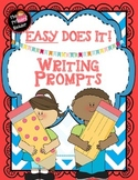 EASY DOES IT ~NO - PREPARATION WRITING PROMPTS