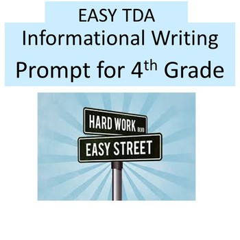 EASY Text Dependent Analysis Writing Prompt (TDA) 4th Grade Informational