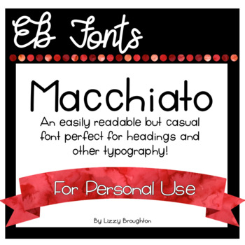 EB Fonts- Macchiato for Personal Use