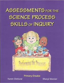 Assessments for the Science Process Skills of Inquiry for