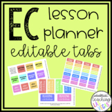 EC Teacher Lesson Planner Editable Tabs