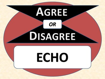 ECHO - Agree or Disagree Pre-reading Activity