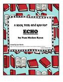 ECHO by Pam Munoz Ryan: A Book Test  by Jean Martin