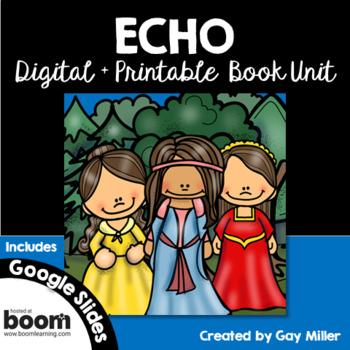 ECHO Novel Study: vocabulary, comprehension, writing, skills [Pam Muñoz Ryan]