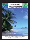 ECO TALK Protecting Our Environment