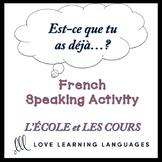 ÉCOLE - French Find Someone Who Activity:  Est-ce que tu a