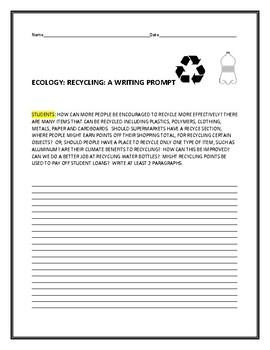 ECOLOGY: RECYCLE : A WRITING PROMPT, MG, GRS.6-12
