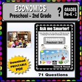ECONOMICS Content Questions Preschool - 2nd Grade