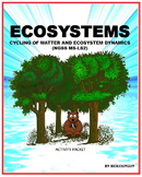 ECOSYSTEMS: CYCLING OF MATTER AND ECOSYSTEM DYNAMICS (NGSS MS-LS2)