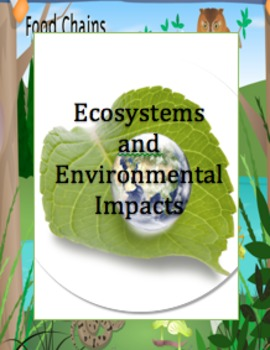ECOSYSTEMS & ENVIRONMENTAL IMPACT: NGSS for 3rd Grade