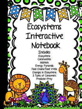 ECOSYSTEMS Interactive Notebook - Food Chains/Webs/Pyramid