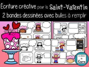 ÉCRITURE CRÉATIVE 2 BANDES DESSINÉES - SAINT-VALENTIN (FRENCH FSL)
