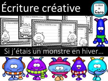 ÉCRITURE CRÉATIVE de MONSTRES EN HIVER - IMPRIMABLE - (French - FSL)