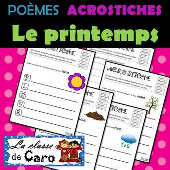 ÉCRITURE - POÈME ACROSTICHE - LE PRINTEMPS (FRENCH FSL)