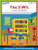 The 5 W's (Grades 1-3)