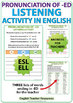 ED Pronunciation - ESL Listening Activity