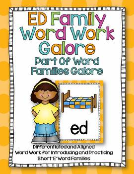 ED Word Family Word Work Galore-Differentiated and Aligned