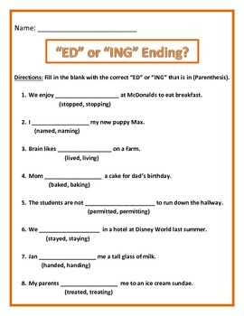 ED or ING Ending.  Common Core.  4 pages of 8 questions each page.