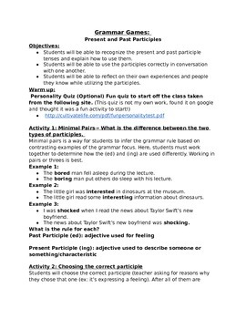 ED vs. ING How to use Past and Present Participles