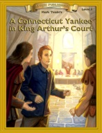 A Connecticut Yankee in King Arthurs Court [Bring the Classics to Life]
