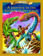 A Journey to the Center of the Earth [Bring the Classics to Life]