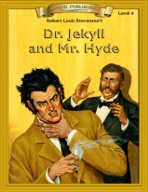 Dr. Jekyll & Mr. Hyde [Bring the Classics to Life]