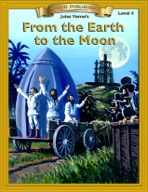 From the Earth to the Moon [Bring the Classics to Life]