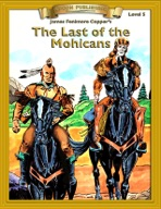Last of the Mohicans [Bring the Classics to Life]