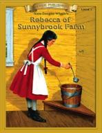 Rebecca of Sunnybrook Farm [Bring the Classics to Life]