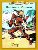 Robinson Crusoe [Bring the Classics to Life]