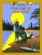 The Call of the Wild [Bring the Classics to Life]