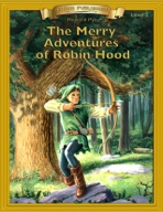 The Merry Adventures of Robin Hood [Bring the Classics to Life]