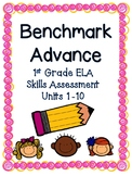 EDITABLE 1st Grade Benchmark Advance Bundle (Units 1-10)