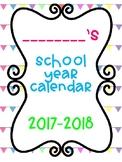 EDITABLE 2017-2018 Calendar