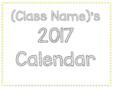 EDITABLE 2017 Calendar - 12 Months Included + EDITABLE Cover Page