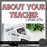 EDITABLE About Your Teacher Letter