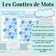 EDITABLE Activity Template French Les Gouttes de Mots
