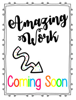 EDITABLE Amazing Work Coming Soon Poster