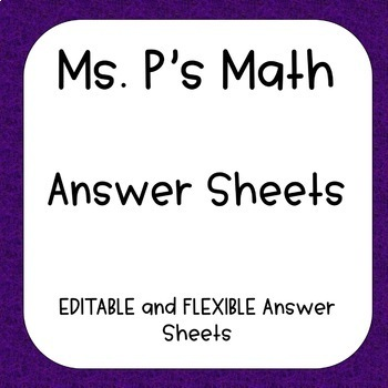 EDITABLE Answer Sheets - Task Cards, Assessments, and MORE - FREE!