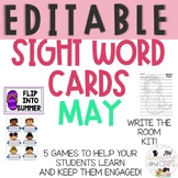 EDITABLE MAY sight word cards for games and Write the room