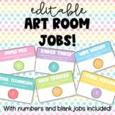 EDITABLE Art Room Jobs!
