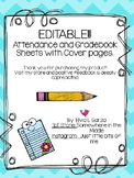 EDITABLE Attendance and Grade Book Sheets with Covers!!