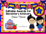 EDITABLE Award Certificates for Elementary Achievers (Spanish Version).